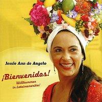 Jessie Ann de Angelo – Bienvenidos! - Willkommen in Lateinamerika