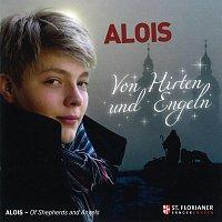 Alois Muhlbacher, Franz Farnberger – ALOIS - Von Hirten und Engeln