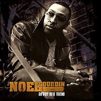 Noel Gourdin – After My Time