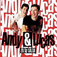 Andy, Lucas – Andy & Lucas (En Su Salsa)