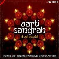 Shankar Mahadevan, Lalitya Munshaw, Pamela Jain, Piyashi Sengupta De, Anup Jalota – Aarti Sangrah - Diwali Special
