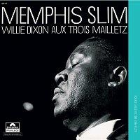 Memphis Slim, Willie Dixon – Aux Trois Mailletz