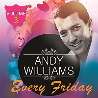 Andy Williams – Every Friday Vol 3