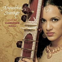 Anoushka Shankar – Live At Carnegie Hall [Live]
