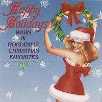 Různí interpreti – Happy Holidays: Warm & Wonderful Christmas Favorites
