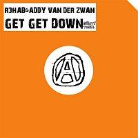 R3hab & Addy Van Der Zwan – Get Get Down