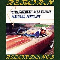Maynard Ferguson, Maynard Ferguson, His Orchestra – Straightaway Jazz Themes (HD Remastered)
