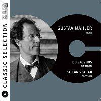 Bo Skovhus, Stefan Vladar – Classic Selection: Gustav Mahler Lieder