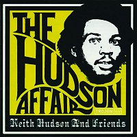 Various Artists.. – The Hudson Affair: Keith Hudson and Friends