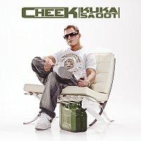 Cheek – Kuka sa oot