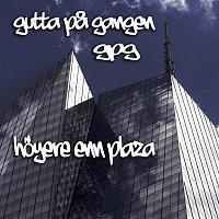 Gutta pa Gangen GPG – Hoyere enn Plaza