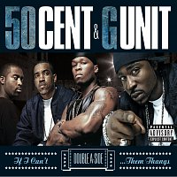 50 Cent, G-Unit – If I Can't/Poppin' Them Thangs
