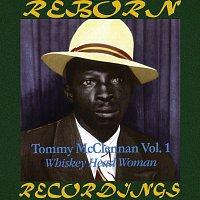 Tommy McClennan – Tommy McClennan, Vol. 1 Whiskey Head Woman (HD Remastered)