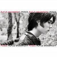Rufus Wainwright – Poses