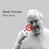 Randy Newman – Stay Away