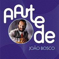 Joao Bosco – A Arte De Joao Bosco