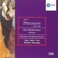 Plácido Domingo, Lucia Popp, Eva Lind, Agnes Baltsa, Munchner Rundfunkorchester – J. Strauss II: Die Fledermaus Highlights