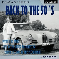 Bill Halley & The Comets – Back to the 50's, Vol. III (Remastered)
