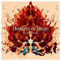 Javier Limón – Hombres De Fuego