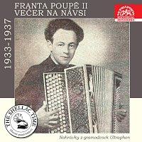 František Poupě, František Blahník – Historie psaná šelakem - Franta Poupě II: Večer na návsi. Nahrávky z gramodesek Ultraphon 1933-1937