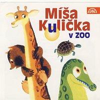 Helena Štáchová – Menzel: Míša Kulička v zoo