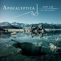 Apocalyptica – How Far [International Version]