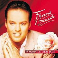Frans Bauer – Ti amo - Ich liebe Dich