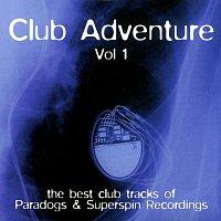 Různí interpreti – Club Adventure Vol. 1
