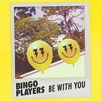 Bingo Players – Be With You