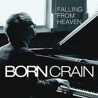 Born Crain – Falling From Heaven