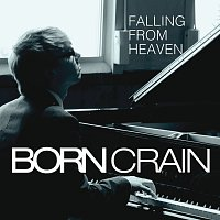 Born Crain – Falling From Heaven