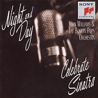 Boston Pops Orchestra, John Williams – Night and Day: John Williams & The Boston Pops Celebrate Sinatra