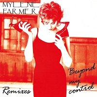 Mylene Farmer – Beyond My Control [Remixes]