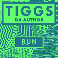 Tiggs Da Author, Lady Leshurr – Run