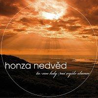 Honza Nedved – Ta noc, kdy mi vyslo slunce