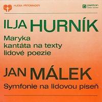 Různí interpreti – Hurník, Málek: Maryka, Sinfonia su una cantilena