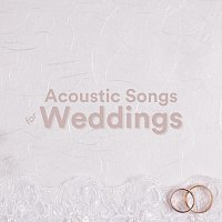 Různí interpreti – Acoustic Songs for Weddings