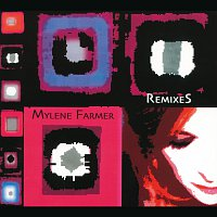 Mylene Farmer – Remixes