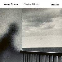 Anna Gourari – Elusive Affinity