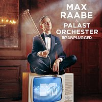 Max Raabe, Palast Orchester, LEA – Guten Tag, liebes Gluck [MTV Unplugged]