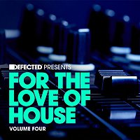 DJ Gregory – Defected Presents For The Love Of House Volume 4