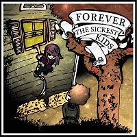 Forever The Sickest Kids – Forever The Sickest Kids [Booklet Version]