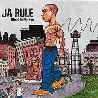 Ja Rule – Blood In My Eye
