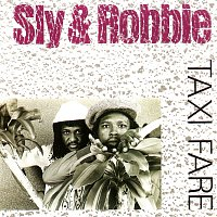 Sly & Robbie – Taxi Fare