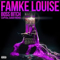Famke Louise – BOSS BITCH (Capital Candy Remix)