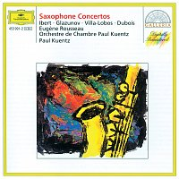 Eugene Rousseau, Paul Kuentz Chamber Orchestra, Paul Kuentz – Ibert / Glazunov / Villa-Lobos / Dubois: Saxophone Concertos