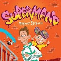 Rasmus Seebach – Supermand