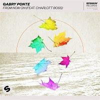Gabry Ponte – From Now On (feat. Charlott Boss)