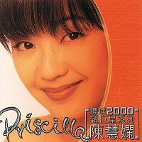Priscilla Chan – Huan Qiu 2000 Chao Ju Xing Xi Lie - Priscilla Chan
