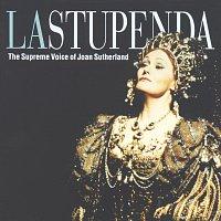 Dame Joan Sutherland – La Stupenda - The Supreme Joan Sutherland